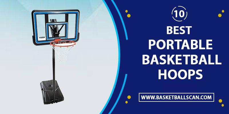 Best Portable Basketball Hoop – Lifetime, Spalding or Silverback