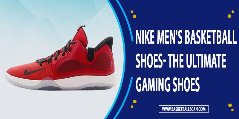 What is the most popular Nike basketball shoe
