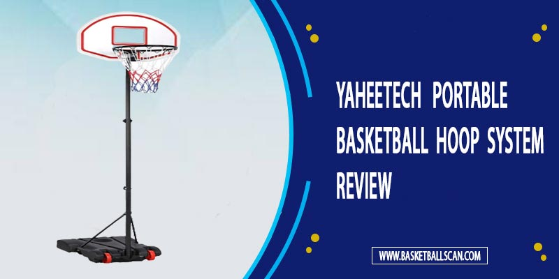 Yaheetech Portable Basketball Hoop System Review May 2021