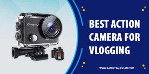 Best Action Camera For Vlogging