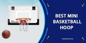 best mini basketball hoops